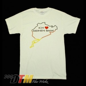 I LOVE MY BMW T-SHIRT NURBURGRING GERMANY RACE TRACK